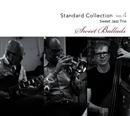 """スタンダード・コレクション・Vol.4 """"スイート・バラード""""/スイート・ジャズ・トリオ"""