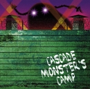 MONSTER'S CAMP/CASCADE