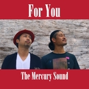 For You/The Mercury Sound