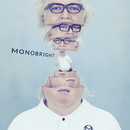 MONOBRIGHT three/monobright