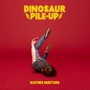 Nature Nurture (Japan Edition)/Dinosaur Pile-up