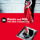 Kisses and Kills/THE ORAL CIGARETTES