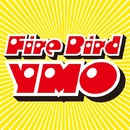 Fire Bird/Yellow Magic Orchestra
