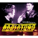 TROUBLE PILGRIM/THE RADIATORS FROM SPACE