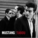 TABOU~Japan Edition/MUSTANG
