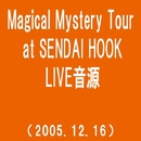 Magical Mystery Tour at SENDAI HOOK(2005.12.16)(westview)/MONKEY MAJIK
