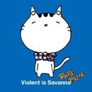BARE BLUE/Violent is Savanna