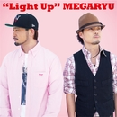 Light Up/MEGARYU