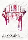 大塚 愛【LOVE IS BORN】~7th Anniversary 2010~/大塚 愛