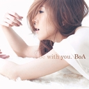 be with you./BoA