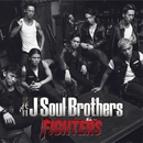 FIGHTERS/三代目 J Soul Brothers from EXILE TRIBE
