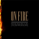 ON FIRE/J