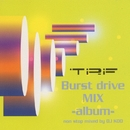Burst drive mix-Album-/TRF