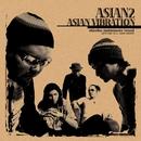 ASIAN VIBRATION/ASIAN2
