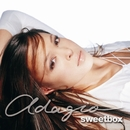 Adagio/sweetbox