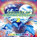 ザ・ベスト・オブ・超盛り上がりテクノ 2 ~JUST PLAY ZA MUSIC/LOVE MACHINE