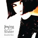 BEAUTIFUL MESS/Swing Out Sister