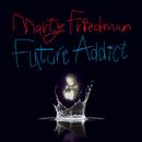 Future Addict/Marty Friedman