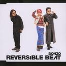 BONZO/REVERSIBLE BEAT