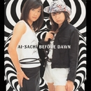 BEFORE DAWN/AI-SACHI