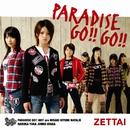 ZETTAI/PARADISE GO!!GO!!