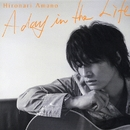 A day in the life/天野浩成