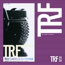 Hey! Ladies & Gentlemen/trf