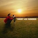 だから、ずっとそばにいろよ / 炎のランニングバック / Song of Power/SHORT LEG SUMMER