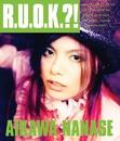 R.U.O.K?!/相川七瀬