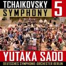 チャイコフスキー:交響曲第5番/佐渡 裕 指揮 ベルリン・ドイツ交響楽団