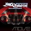 m.o.v.e 10 YEARS ANNIVERSARY MEGALOPOLIS TOUR 2008 LIVE CD at SHIBUYA CLUB QUATTRO/m.o.v.e