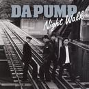 Night Walk/DA PUMP
