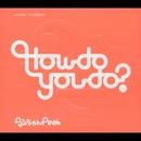 How do you do?/なっちゃんPEAK