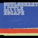 Little Escape/SOULSBERRY
