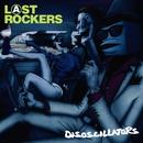 LAST ROCKERS/Disoscillators