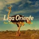 Four Seasons of Broken Bossa/Liga Oriente