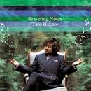 Traveling Notes/葉加瀬太郎