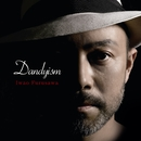 Dandyism/古澤巌
