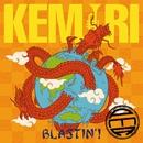 BLASTIN'!/KEMURI