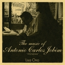 "The music of Antonio Carlos Jobim ""IPANEMA""/小野リサ"