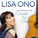 Cheek To Cheek -Jazz Standards from RIO-/小野リサ