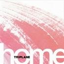 home/TRIPLANE