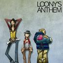 LOONY'S ANTHEM/TRICERATOPS
