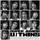 来日記念シングル U / TWINS/SUPER JUNIOR