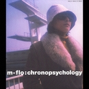chronopsychology/m-flo