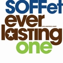 everlasting one/SOFFet