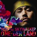 ONE-DER LAND/RYO the SKYWALKER