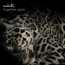 Together again/mink