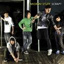SCRAP?/MICRON' STUFF
