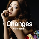 Changes/石田裕子